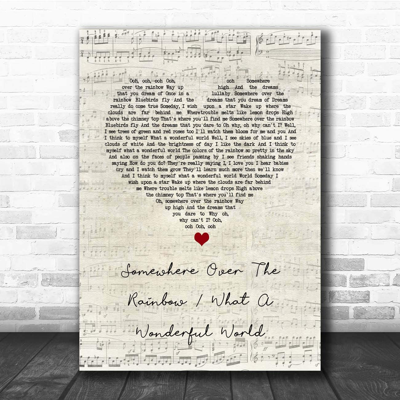Somewhere Over The Rainbow & What a Wonderful World Script Heart Lyric Print