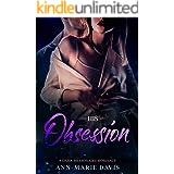 His Obsession: A Dark Billionaire Romance (Blackstone Tech Book 1)