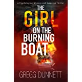 The Girl on the Burning Boat: A Psychological Mystery and Suspense Thriller (The Sinister Coast Collection)