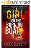 The Girl on the Burning Boat: A Psychological Mystery and Suspense Thriller