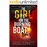 The Girl on the Burning Boat: A Psychological Mystery and Suspense Thriller (The Sinister Coast Collection Book 3)