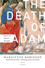 The Death of Adam: Essays on Modern Thought Kindle Edition