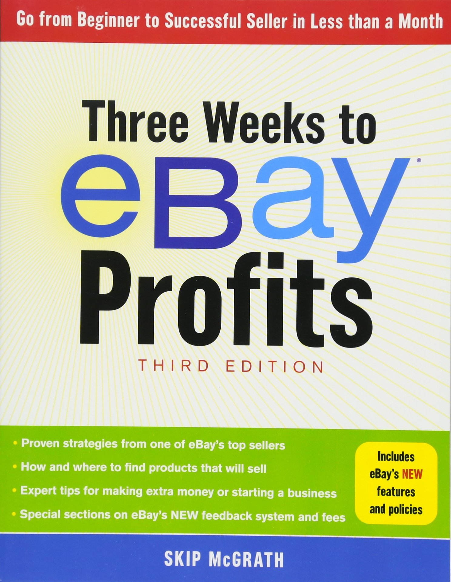 Three Weeks To Ebay Profits Third Edition Go From Beginner To Successful Seller In Less Than A Month Mcgrath Skip 9781454905813 Amazon Com Books