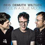 ワンス・イン・ナ・ブルー・ムーン (Once In A Blue Moon / Reis - Demuth - Wiltgen) [CD] [輸入盤] [日本語帯・解説付]