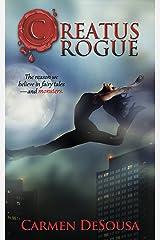 Creatus Rogue (A Creatus Series Book 2) Kindle Edition