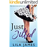 Just Jilted: A Romantic Comedy