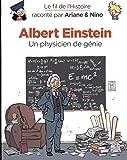 Le fil de l'Histoire raconté par Ariane & Nino - tome 1 - Albert Einstein