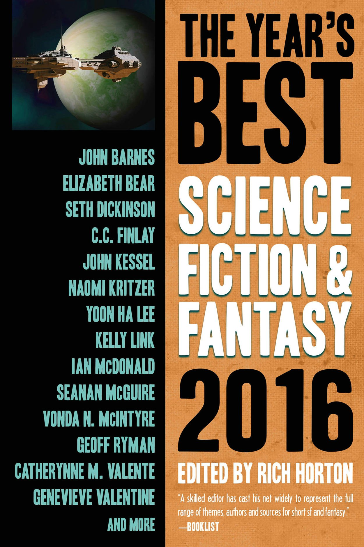 The Year's Best Science Fiction & Fantasy 2016 Edition (year's Best Science  Fiction And Fantasy): Rich Horton: 9781607014706: Amazon: Books