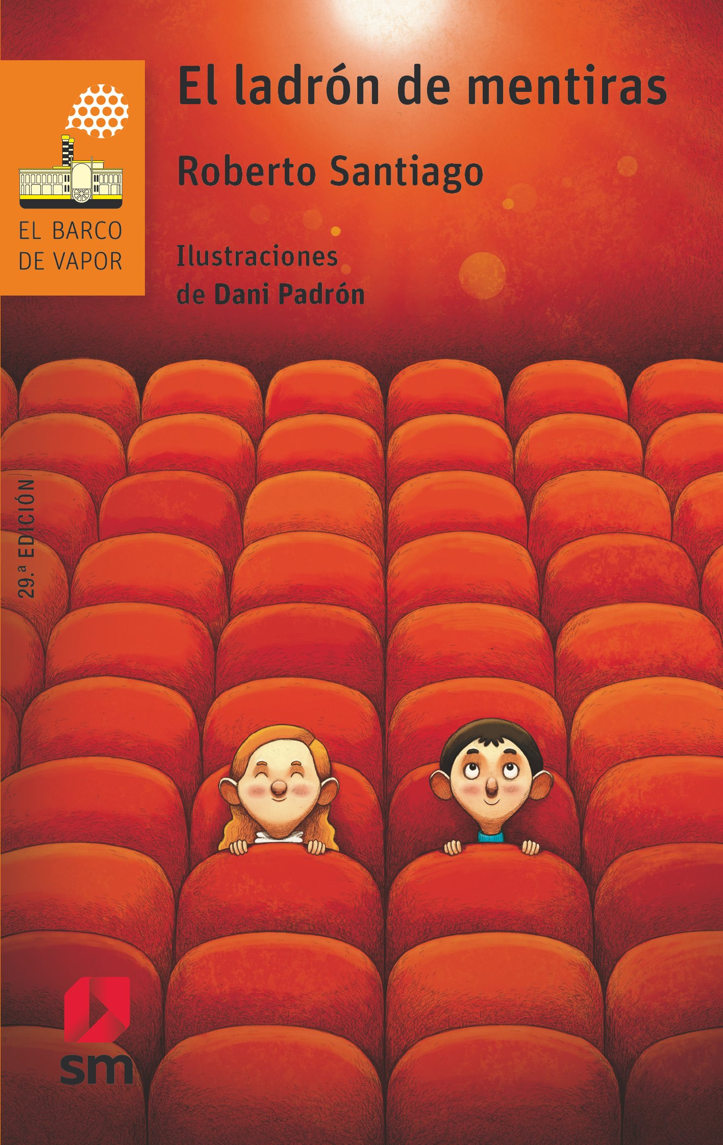 El ladrón de mentiras (El Barco de Vapor Naranja): Amazon.es: Roberto  Santiago, Daniel Iglesias Padrón: Libros