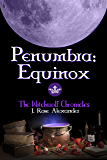 Penumbra: Equinox (The Witchwolf Chronicles Book 1)