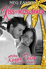 A Kiss at Midsummer: A Sweet Beach Romance (The Royal Palm Resort Book 1) Kindle Edition