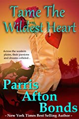Tame the Wildest Heart Kindle Edition