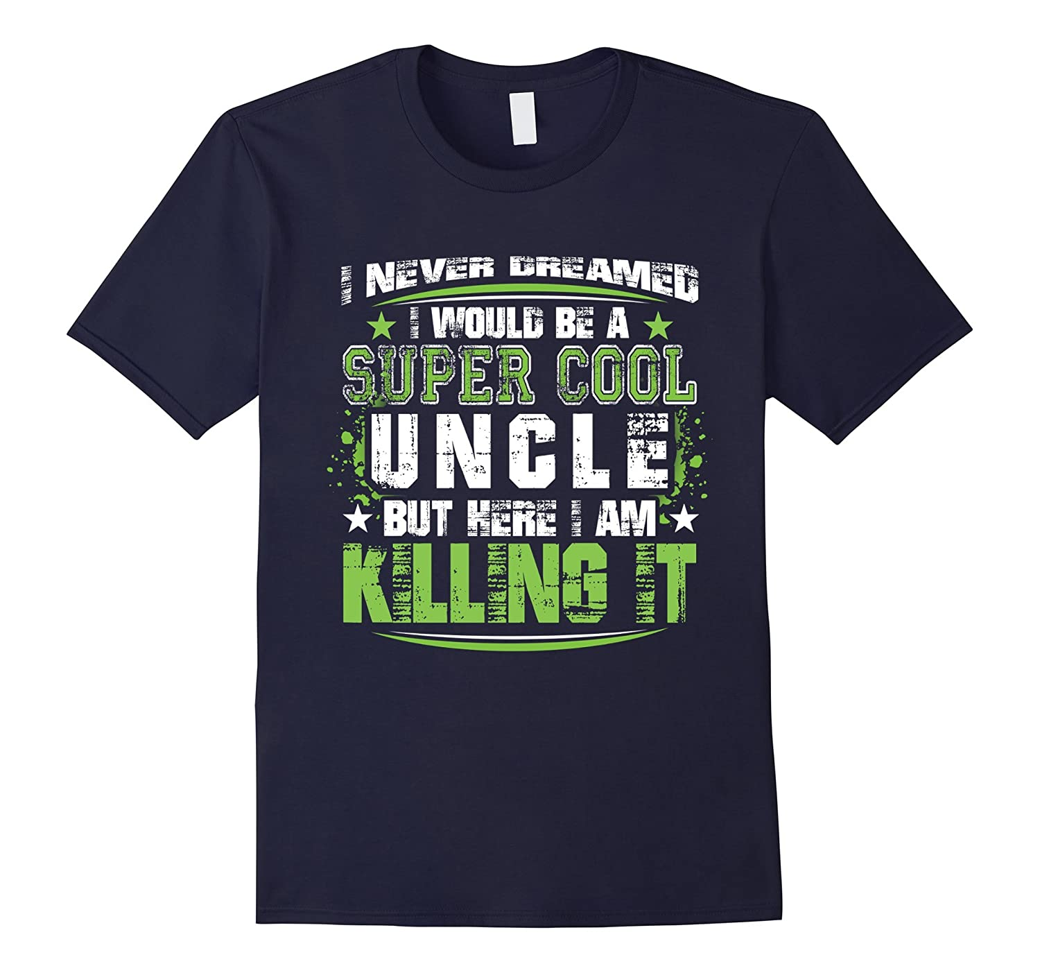 Mens Super Cool Uncle Funny Fathers Day Gift Tee for Lovely Uncle-Vaci