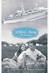 Letters Away: The Crossing Kindle Edition