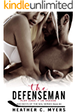 The Defenseman: Book 4 in the Bad Boys of the NHL Series