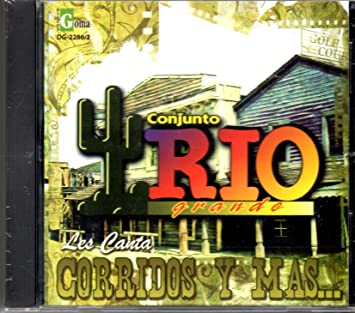 Conjunto Rio Grande - Les Canta Corridos Y Mas: Conjunto Rio Grande - Amazon.com Music