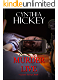 Murder Live (Highland Springs Book 1)
