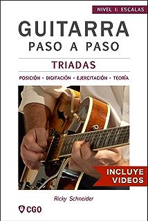 Tríadas - Guitarra Paso a Paso - con Videos HD: Posiciónes y Digitaciónes - Ejercicios