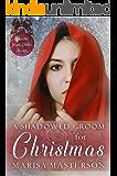 A Shadowed Groom for Christmas