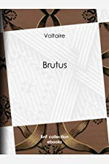 Brutus (French Edition) Kindle Edition