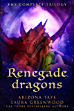 Renegade Dragons: The Complete Trilogy (Twin Souls Universe)