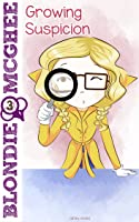 Growing Suspicion: Blondie McGhee Detective