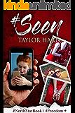 #Seen (#NorthStar Book 1)