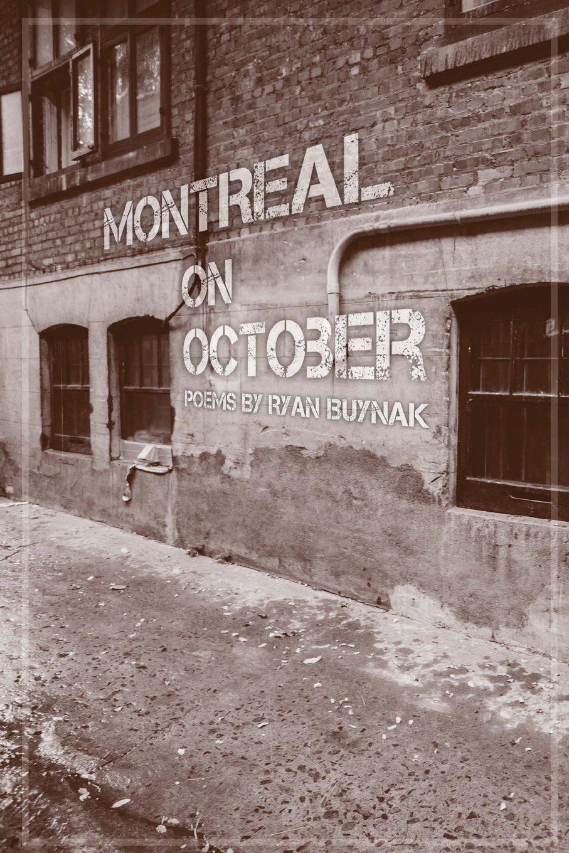Montreal On October Ryan Buynak 9780985316877 Amazon Com