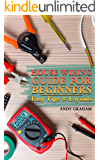 House Wiring Guide for Beginners: Easy Tips & Layouts