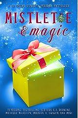 Mistletoe & Magic: A YA Books Central Holiday Anthology Kindle Edition