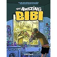 The amazing Bibi, Tome 1 :