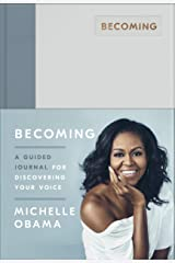 Becoming: A Guided Journal for Discovering Your Voice Hardcover