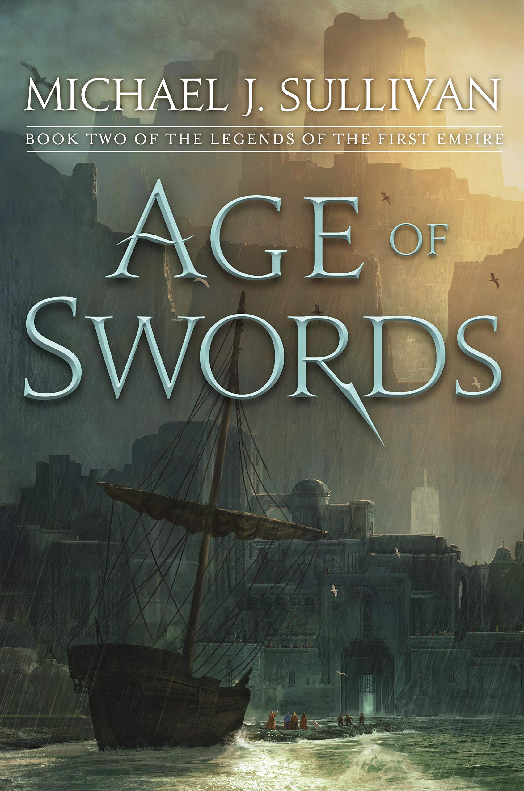 Age of Swords: Book Two of The Legends of the First Empire pdf epub