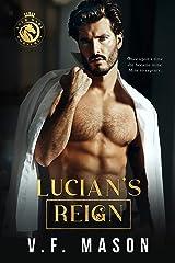 Lucian's Reign: A Billionaire Romance Kindle Edition