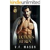 Lucian's Reign: A Billionaire Romance
