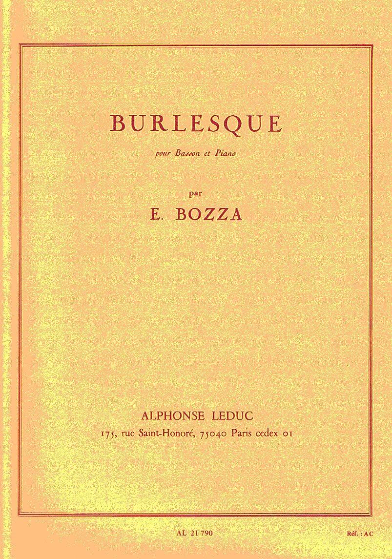 BURLESQUE BASSON ET PIANO Broché – 9 novembre 2005 BOZZA Editions Leduc B000ZG73IQ Musique