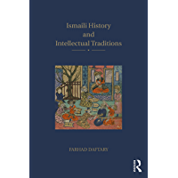 Ismaili History and Intellectual Traditions (English Edition)
