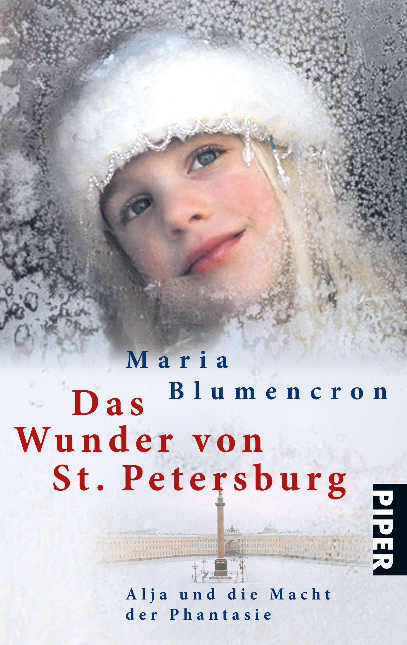 das-wunder-von-st-petersburg-russlands-kinder-und-die-macht-der-phantasie-piper-taschenbuch-band-24675