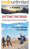 Hitting the road; motorcycle travels on a budget