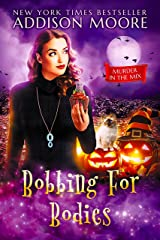 Bobbing for Bodies, Cozy Mystery (MURDER IN THE MIX Book 2) Kindle Edition