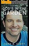 God's In The Garden