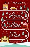 Love Like Fire (Hearts in Hendricks Book 2) (English Edition)