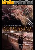SOB OS FOGOS DE COPACABANA