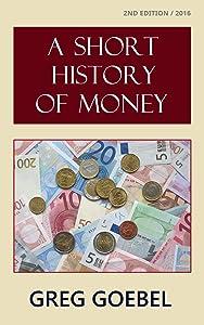 A Short History Of Money