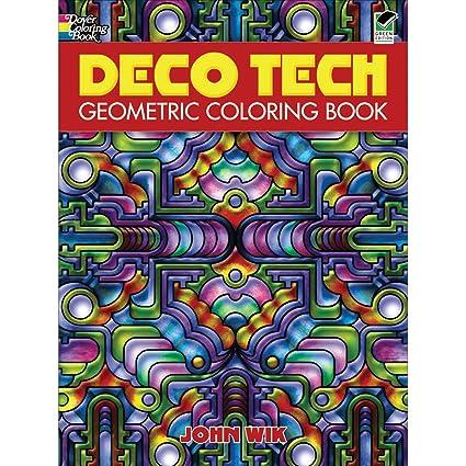 Amazon.com: Dover Publications-Deco Tech Geometric Coloring Book ...