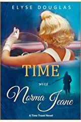 Time With Norma Jeane: A Time Travel Novel Kindle Edition