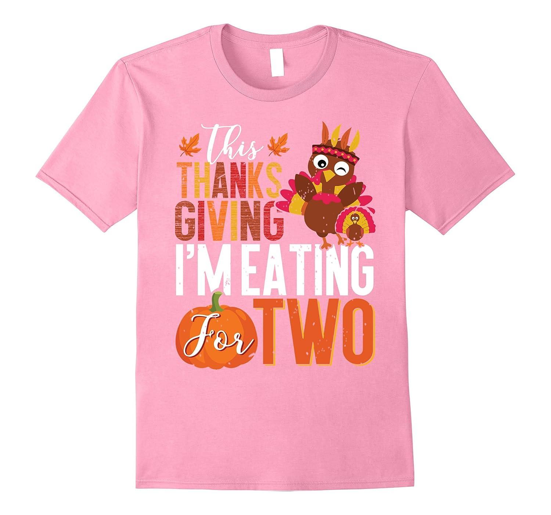 Thanksgiving T Shirt Pregnancy Announcement Shirts Funny-FL