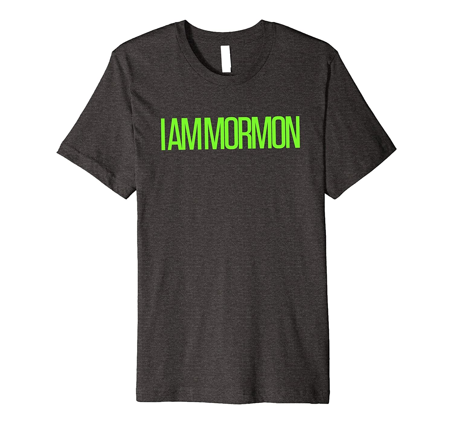 """I AM MORMON"" Graphic Tee Text-Base Shirt"
