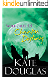 Wolf Tales 5.5: Chanku Destiny