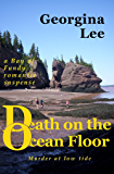 Death on the Ocean Floor (A Bay of Fundy Romantic Suspense Book 2)